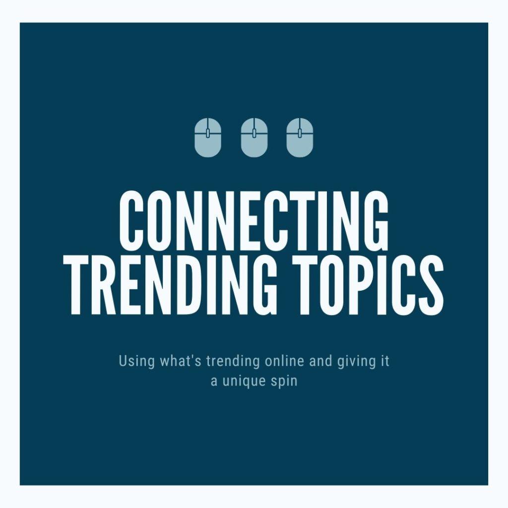 Connecting trending topics