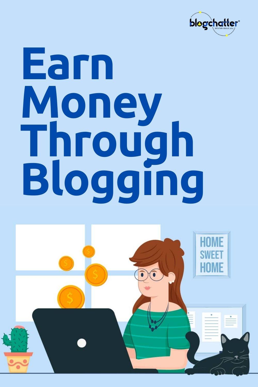 earn money through blogging?