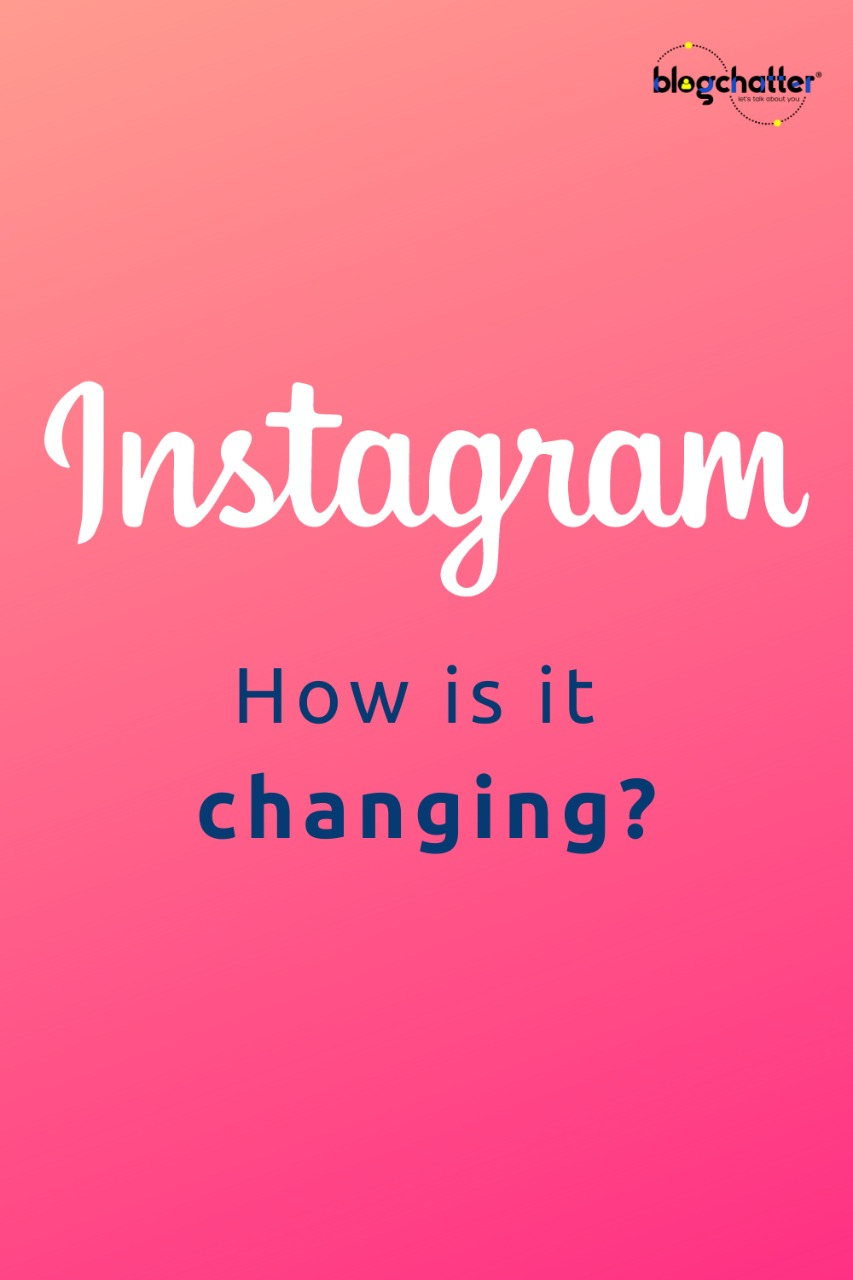 how is Instagram changing