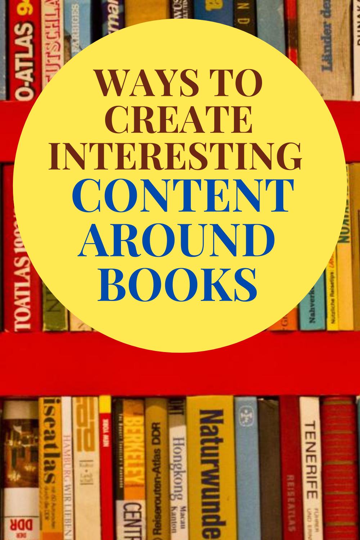 11 ways to create interesting content around books