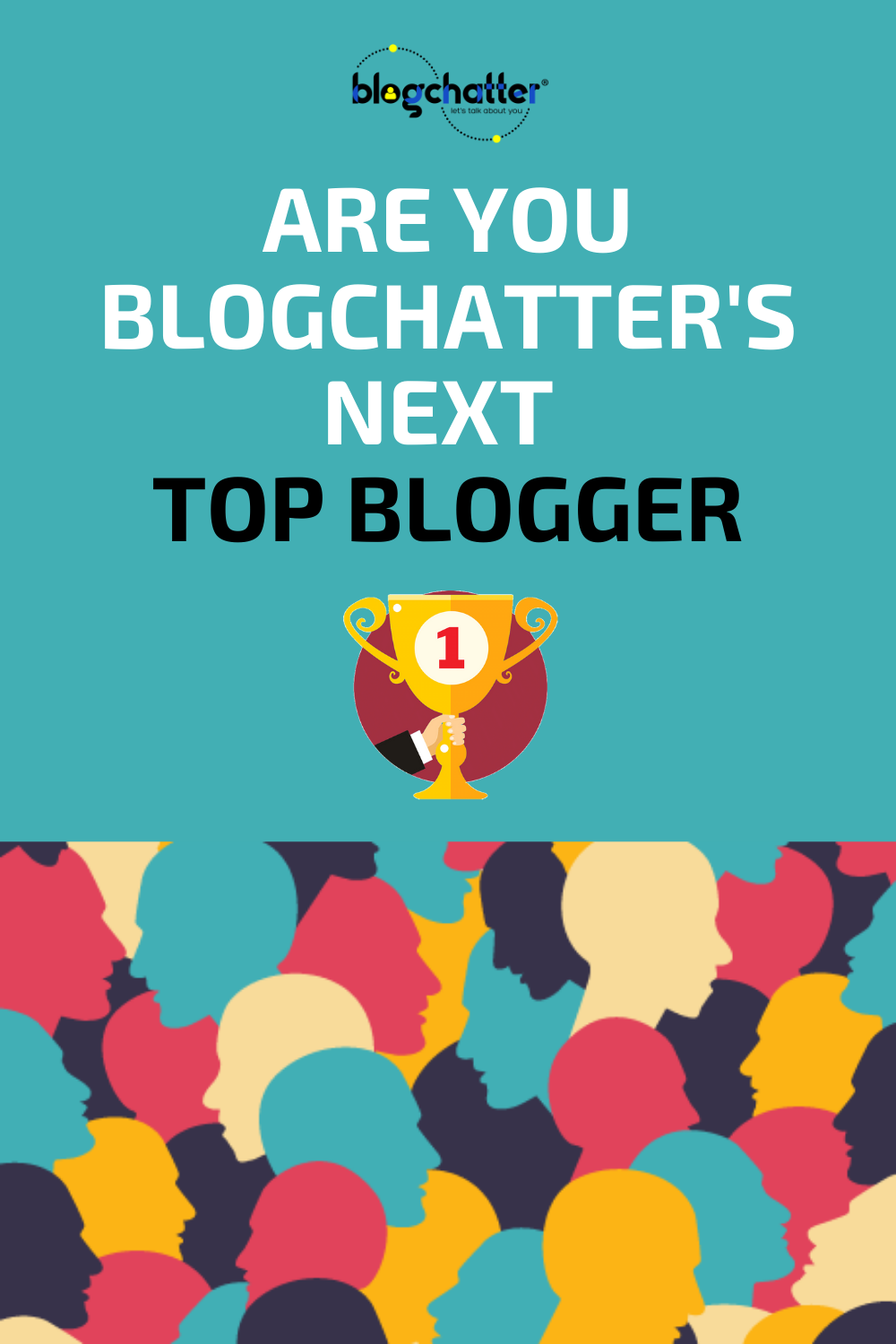 Blogchatter's next Top Blogger