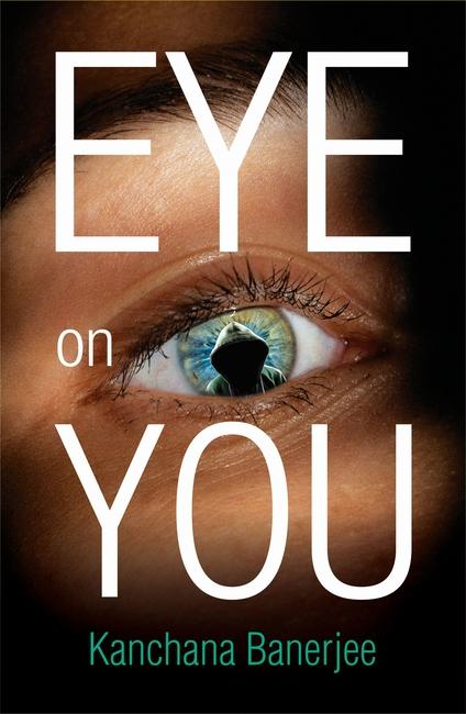 Eye on You Kanchana Banerjee