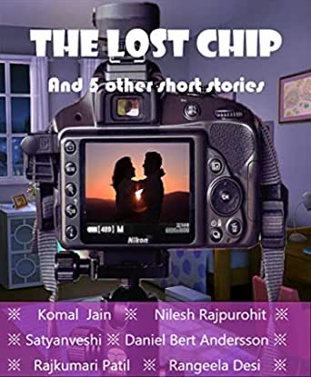 The Lost Chip and 5 other short stories by Rangeela Desi and others